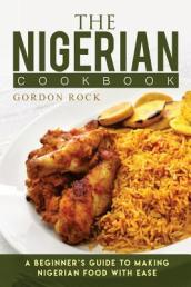 The Nigerian Cookbook