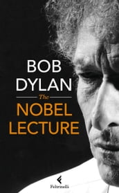 The Nobel Lecture