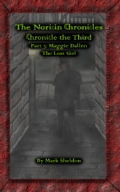 The Noricin Chronicles: Maggie Dallen: The Lost Girl