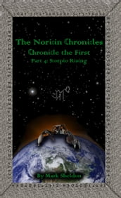The Noricin Chronicles: Scorpio Rising