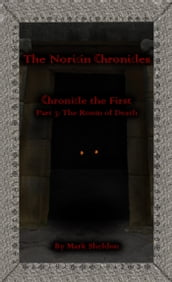 The Noricin Chronicles: The Room of Death