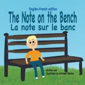 The Note on the Bench - English/French Edition