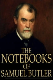 The Notebooks of Samuel Butler