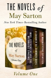 The Novels of May Sarton Volume One