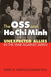 The OSS and Ho Chi Minh