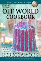 The Off-World Cookbook