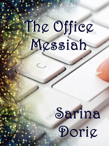 The Office Messiah
