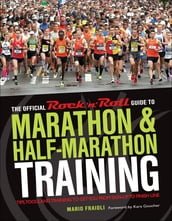 The Official Rock  n  Roll Guide to Marathon & Half-Marathon Training