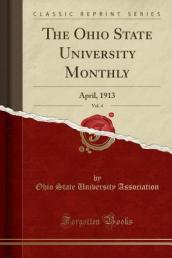 The Ohio State University Monthly, Vol. 4