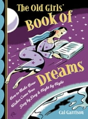 The Old Girls  Book of Dreams