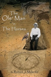 The Ole  Man `n The Horses