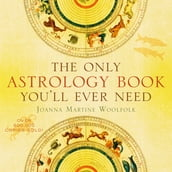 The Only Astrology Book You ll Ever Need