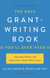 The Only Grant-Writing Book You ll Ever Need (Fifth Edition)