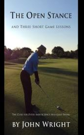 The Open Stance and Three Short Game Lessons