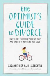 The Optimist s Guide to Divorce