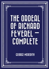 The Ordeal of Richard Feverel  Complete