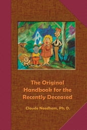 The Original Handbook for the Recently Deceased