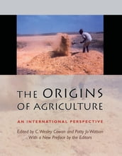 The Origins of Agriculture