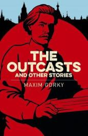 The Outcasts & Other Stories