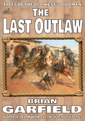 The Outlaws 1: The Last Outlaw