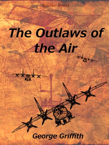 The Outlaws of the Air