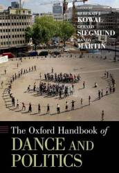 The Oxford Handbook of Dance and Politics