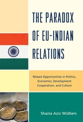 The Paradox of EU-India Relations