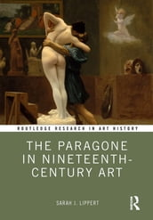 The Paragone in Nineteenth-Century Art