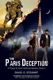 The Paris Deception (A Fraser and Cook Historical Mystery, Book 2)