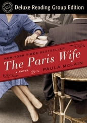 The Paris Wife (Random House Reader s Circle Deluxe Reading Group Edition)
