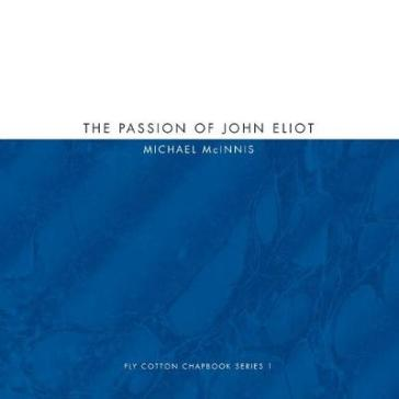 The Passion of John Eliot