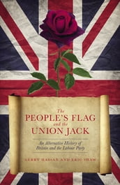 The People s Flag and the Union Jack