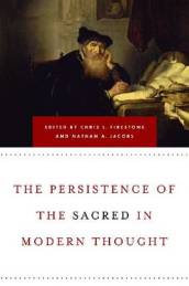 The Persistence of the Sacred in Modern Thought