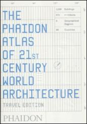 The Phaidon atlas of 21st century world architecture. Ediz. integrale