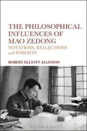 The Philosophical Influences of Mao Zedong