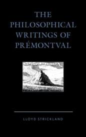 The Philosophical Writings of Premontval