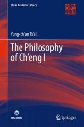 The Philosophy of Ch eng I