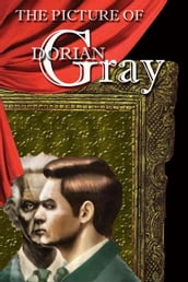 The Picture of Dorian Gray (Annotated, Full and with Active Content)