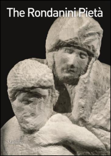 The Pietà Rondanini - C. Buniolo pdf epub