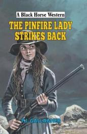 The Pinfire Lady Strikes Back
