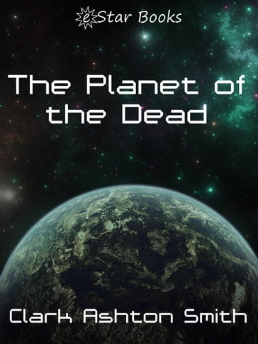 The Planet of the Dead