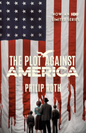 The Plot Against America (Movie Tie-In Edition)