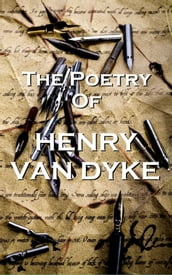 The Poetry Of Henry Van Dyke