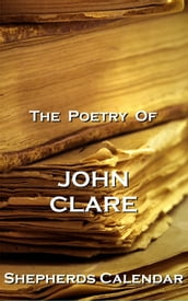 The Poetry Of John Clare - Shepherds Calendar