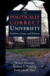 The Politically Correct University