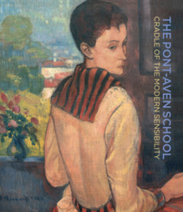 The Pont-Aven School. Cradle of the modern sensibility. Ediz. bilingue - J. Comoy |