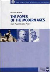 The Popes of the modern Ages. From Pius IX to John Paul II