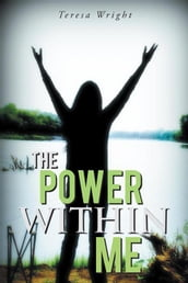 The Power Within Me