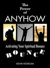 The Power of Anyhow