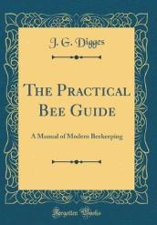 The Practical Bee Guide